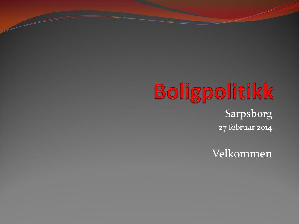 Sarpsborg 27 februar 2014 Velkommen