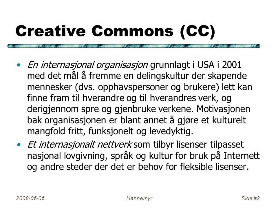 Creative Commons (CC) En internasjonal organisasjon grunnlagt i USA i 2001 med det mål å fremme en delingskultur der skapende mennesker (dvs.