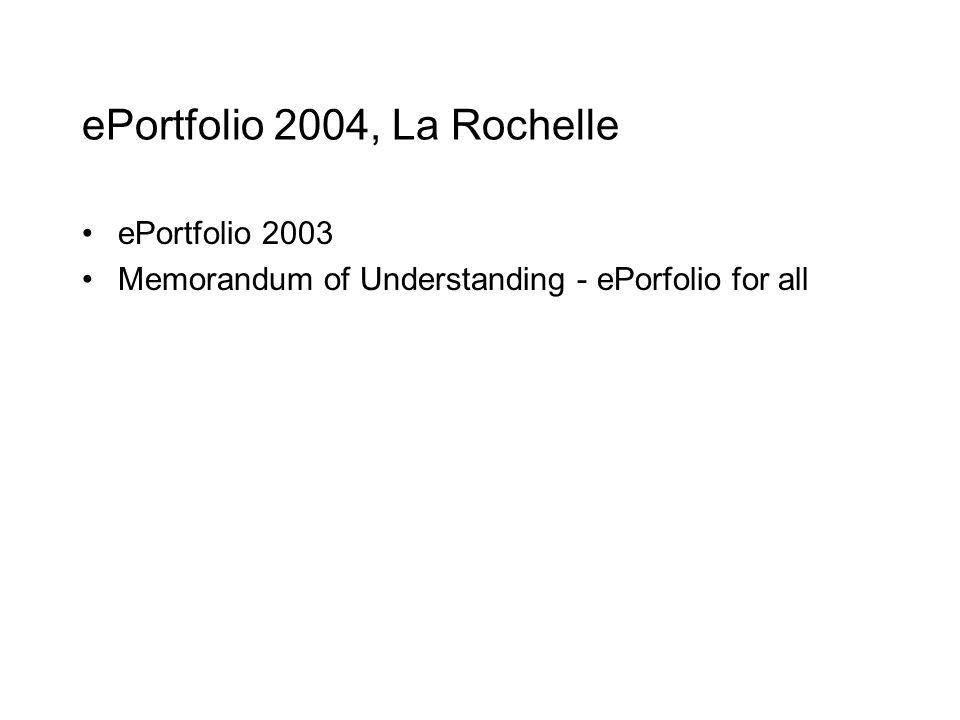 ePortfolio 2004, La Rochelle ePortfolio 2003 Memorandum of Understanding - ePorfolio for all