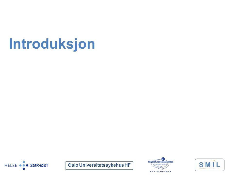 Oslo Universitetssykehus HF Introduksjon