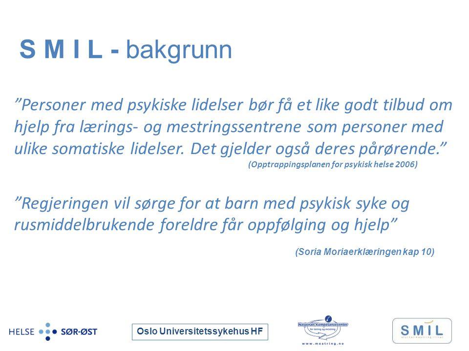 Oslo Universitetssykehus HF Personer med psykiske lidelser bør få et like godt tilbud om hjelp fra lærings- og mestringssentrene som personer med ulike somatiske lidelser.