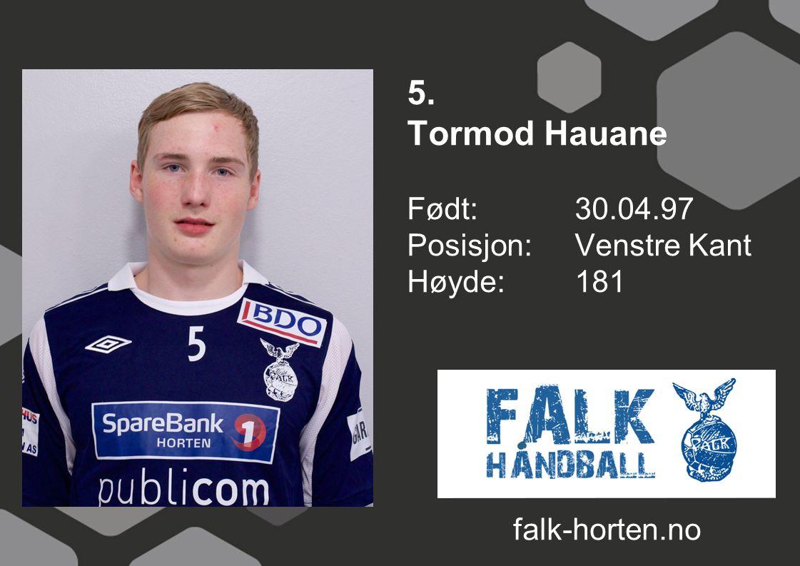 5. Tormod Hauane Født: 30.04.97 Posisjon:Venstre Kant Høyde:181 falk-horten.no