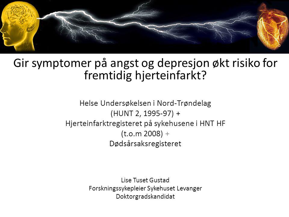 Gir symptomer på angst og depresjon økt risiko for fremtidig hjerteinfarkt? Helse Undersøkelsen i Nord-Trøndelag (HUNT 2, 1995-97) + Hjerteinfarktregi