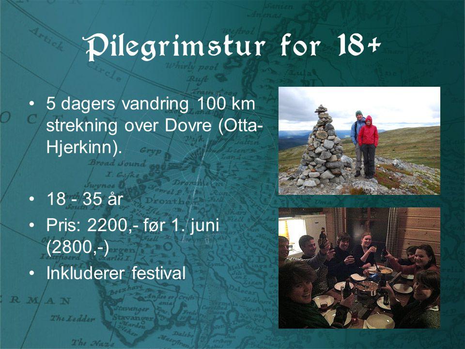 Pilegrimstur for 18+ 5 dagers vandring 100 km strekning over Dovre (Otta- Hjerkinn).