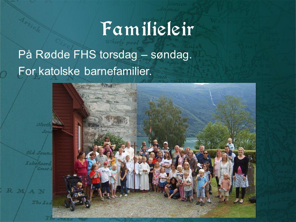 Familieleir På Rødde FHS torsdag – søndag. For katolske barnefamilier.
