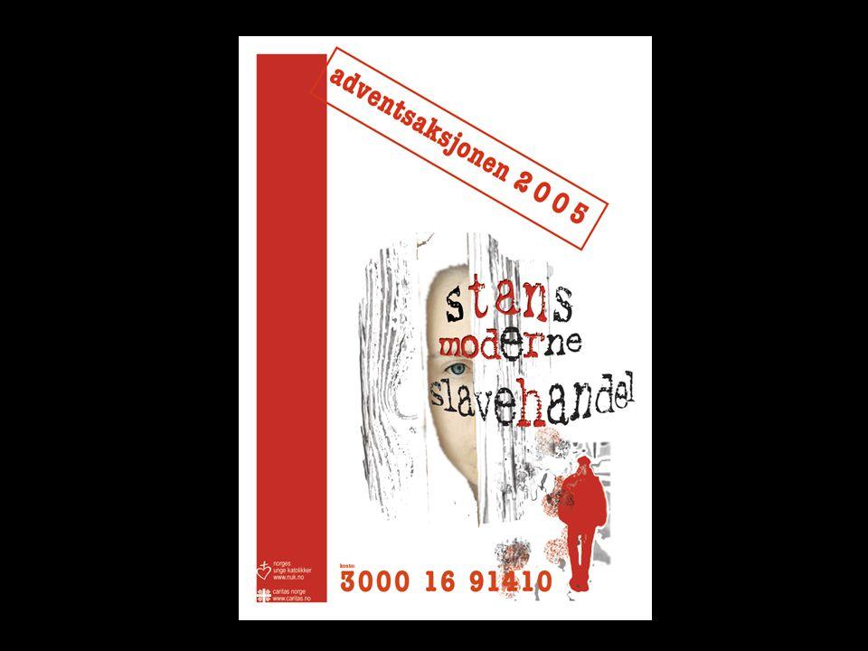 Gjør en innsats mot menneskehandel. Bli med på Adventsaksjonen 2005!