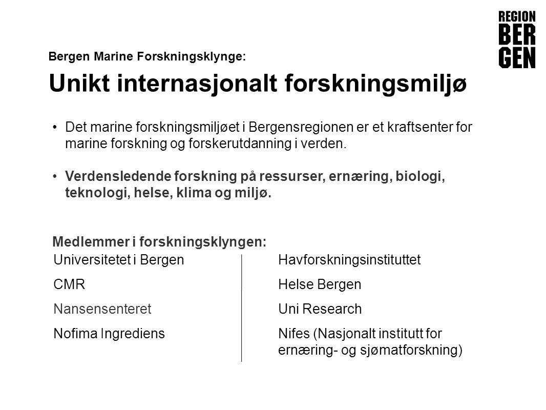 Insert company logo here Bergen Marine Forskningsklynge: Unikt internasjonalt forskningsmiljø Det marine forskningsmiljøet i Bergensregionen er et kraftsenter for marine forskning og forskerutdanning i verden.