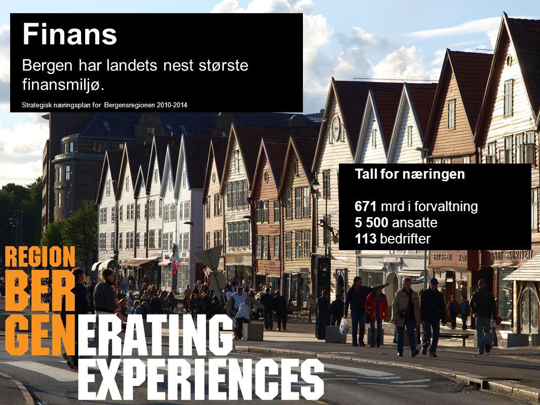 Insert company logo here Finans Bergen har landets nest største finansmiljø.