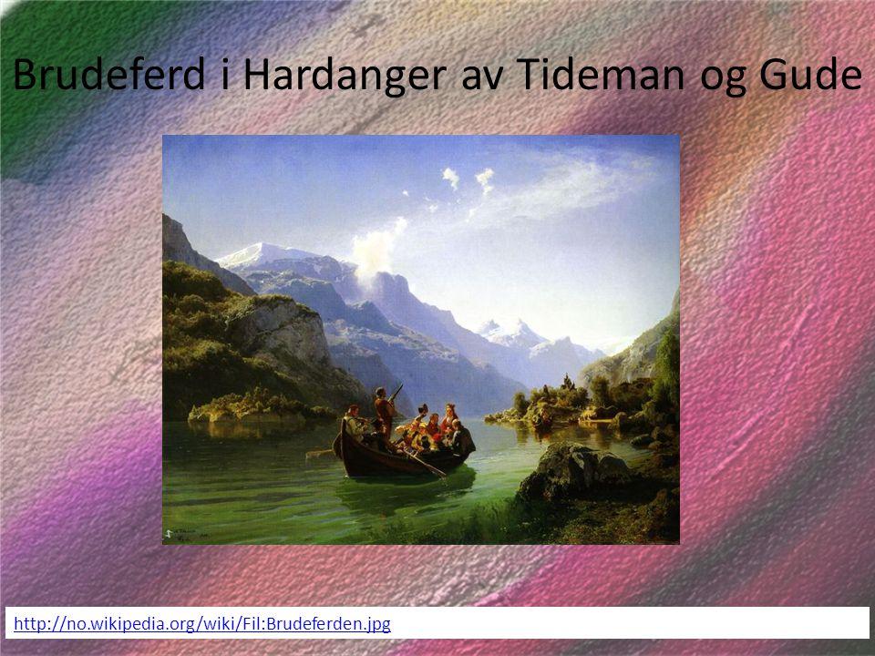 Brudeferd i Hardanger av Tideman og Gude http://no.wikipedia.org/wiki/Fil:Brudeferden.jpg