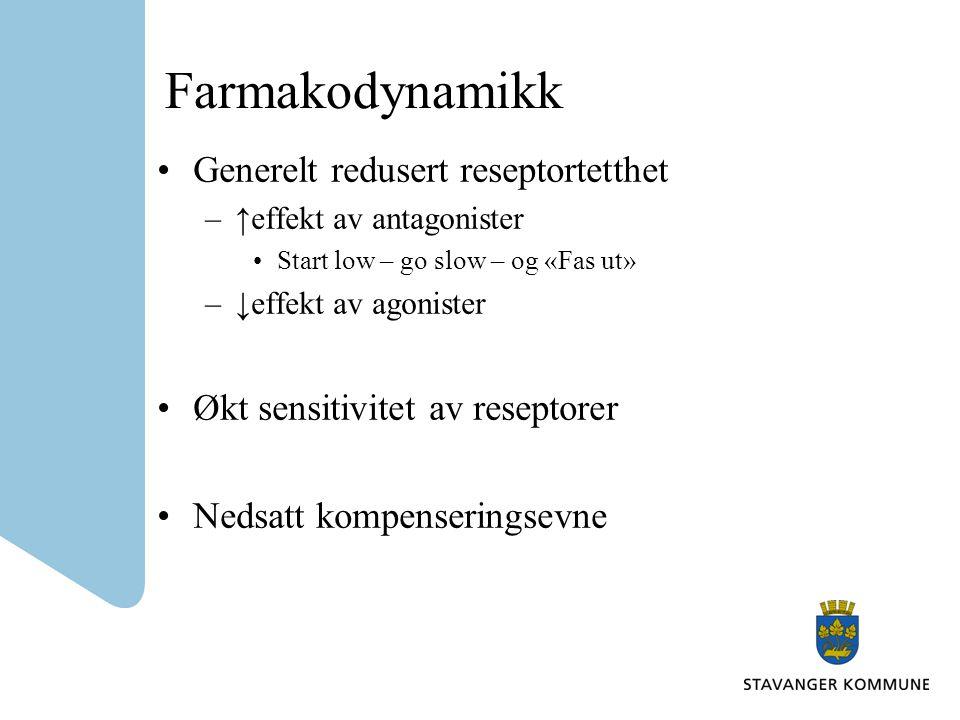 Farmakodynamikk Generelt redusert reseptortetthet –↑effekt av antagonister Start low – go slow – og «Fas ut» –↓effekt av agonister Økt sensitivitet av