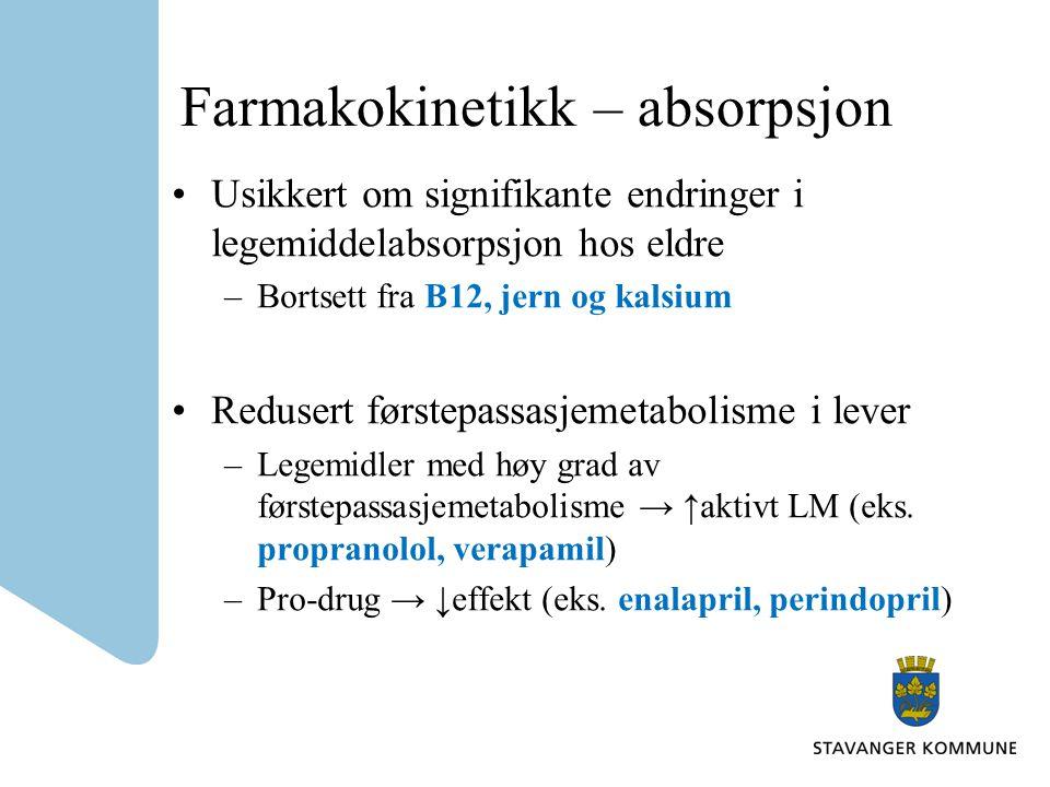 Farmakokinetikk – absorpsjon Usikkert om signifikante endringer i legemiddelabsorpsjon hos eldre –Bortsett fra B12, jern og kalsium Redusert førstepas