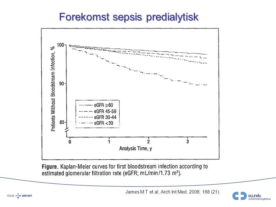 Forekomst sepsis predialytisk James M.T et al, Arch Int Med. 2008; 168 (21)