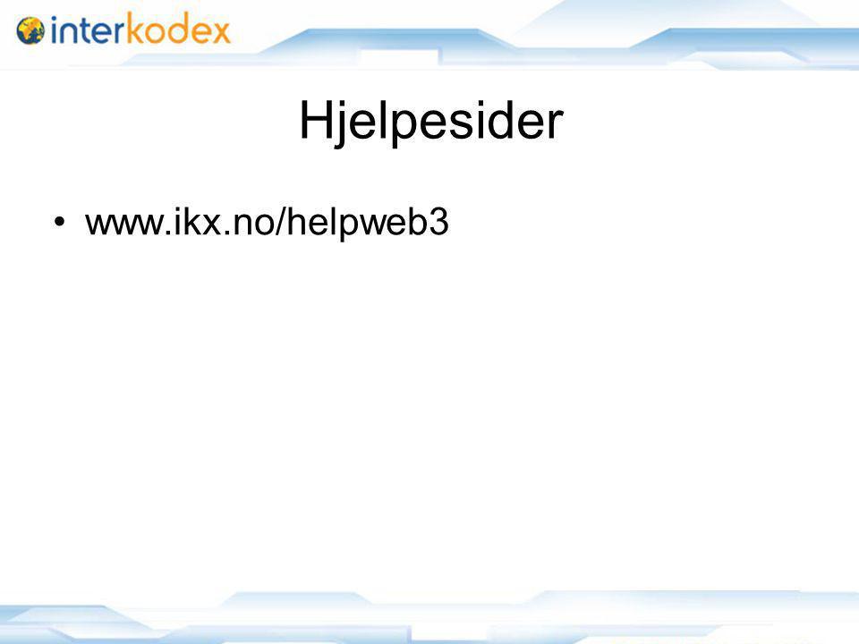 13 Hjelpesider www.ikx.no/helpweb3