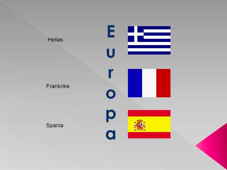 Hellas Frankrike Spania