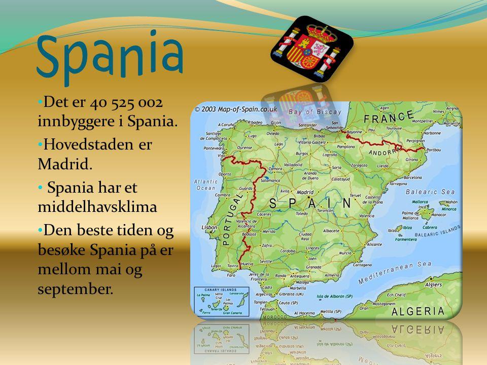 Det er 40 525 002 innbyggere i Spania. Hovedstaden er Madrid. Spania har et middelhavsklima Den beste tiden og besøke Spania på er mellom mai og septe