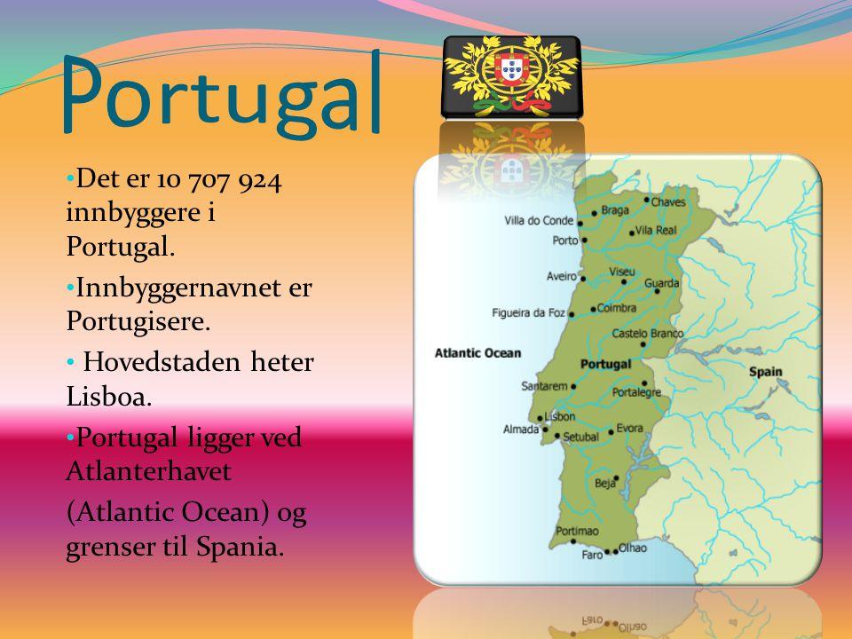 Det er 10 707 924 innbyggere i Portugal. Innbyggernavnet er Portugisere. Hovedstaden heter Lisboa. Portugal ligger ved Atlanterhavet (Atlantic Ocean)