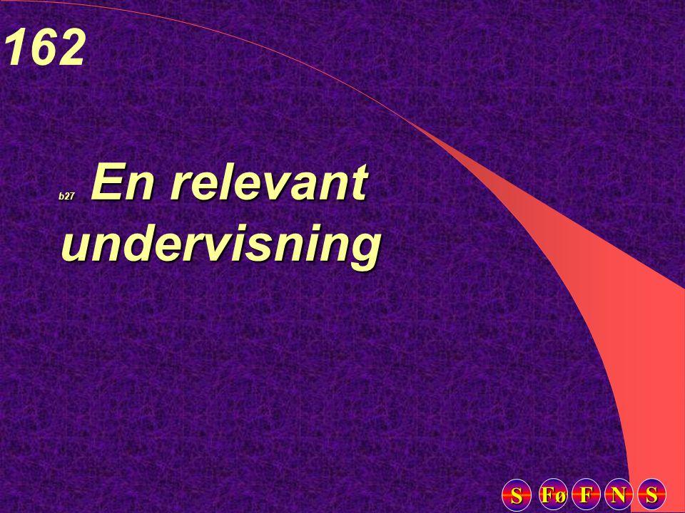 Fø FFFF NNNN SSSS SSSS 162 b27 En relevant undervisning