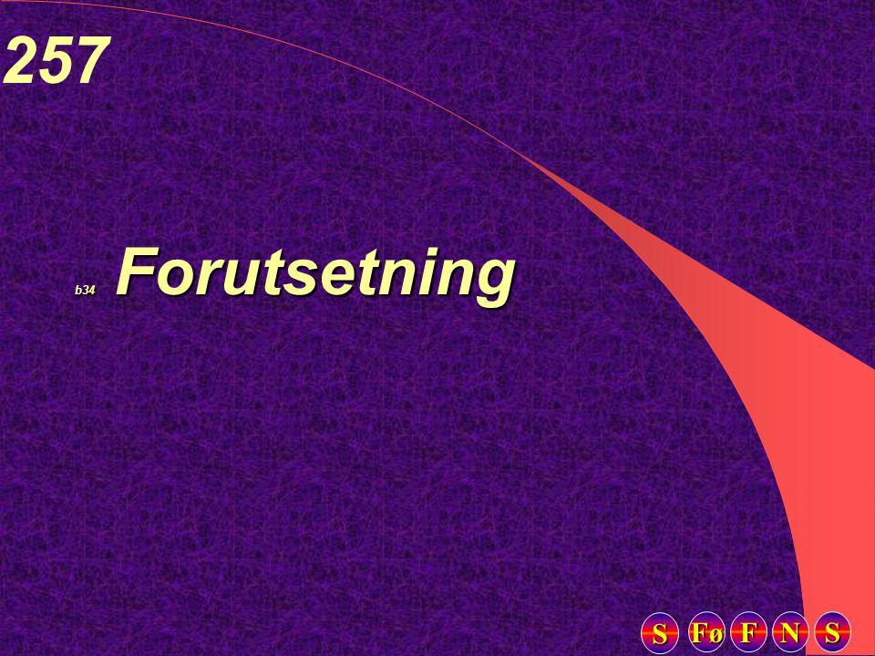 Fø FFFF NNNN SSSS SSSS 257 b34 Forutsetning