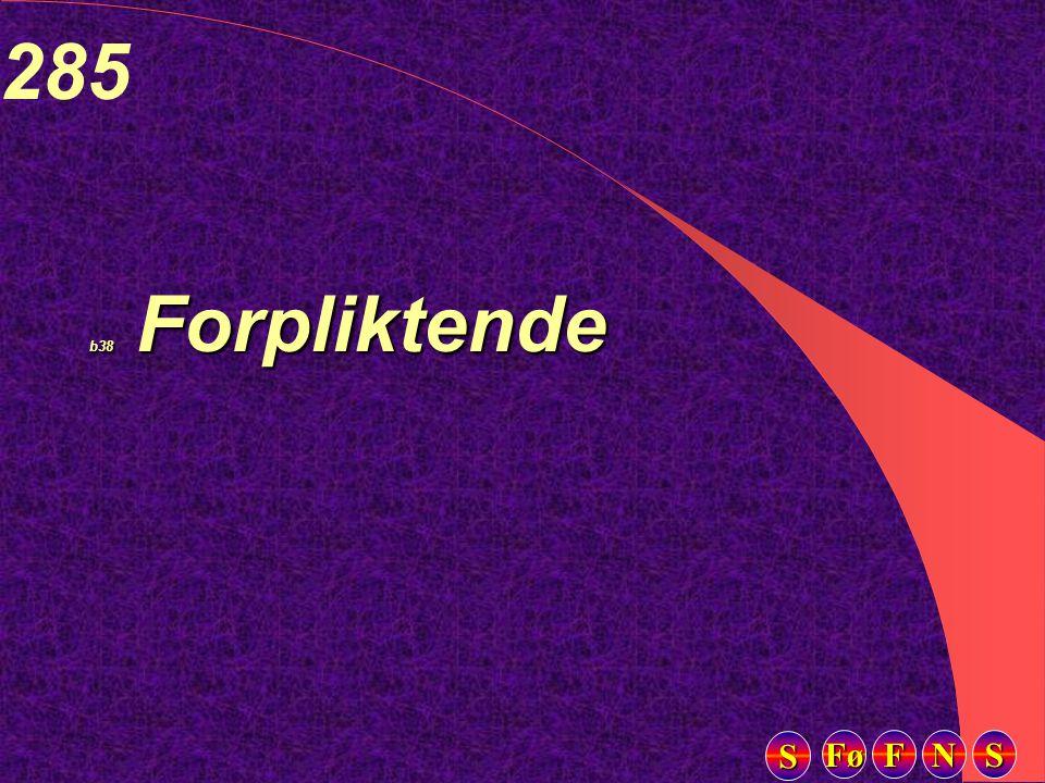 Fø FFFF NNNN SSSS SSSS 285 b38 Forpliktende