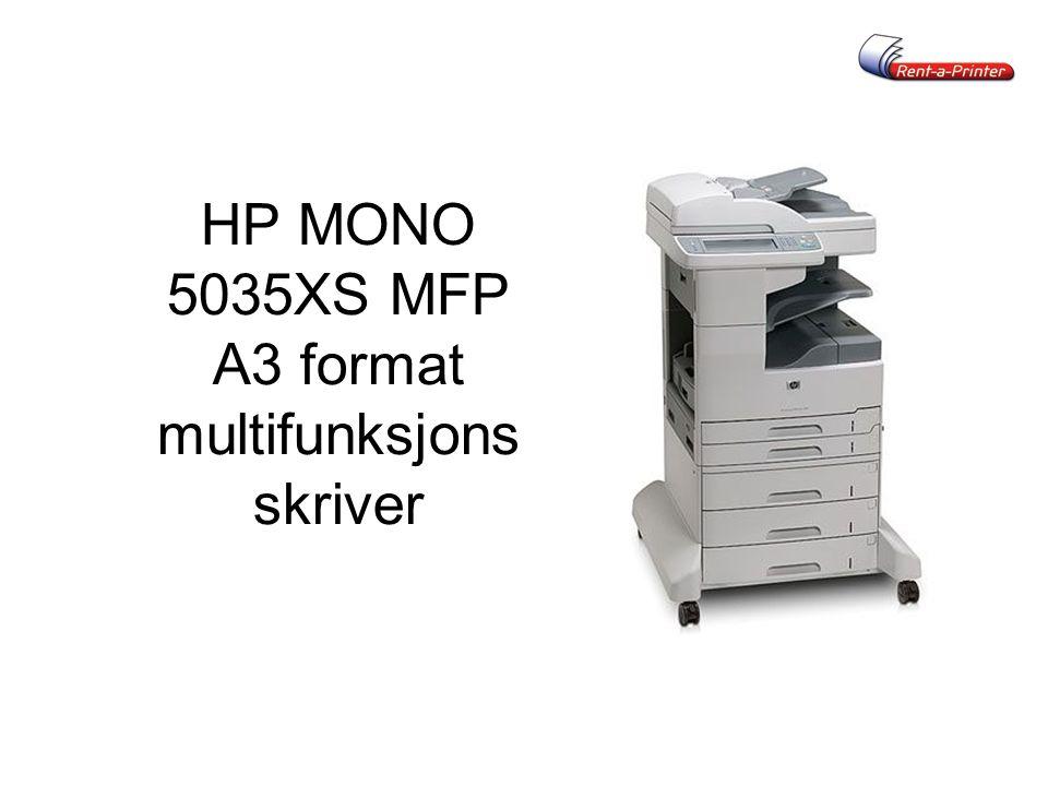HP MONO 5035XS MFP A3 format multifunksjons skriver