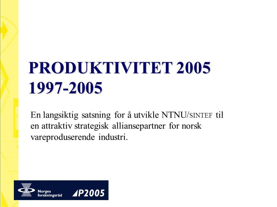 En langsiktig satsning for å utvikle NTNU/ SINTEF til en attraktiv strategisk alliansepartner for norsk vareproduserende industri.