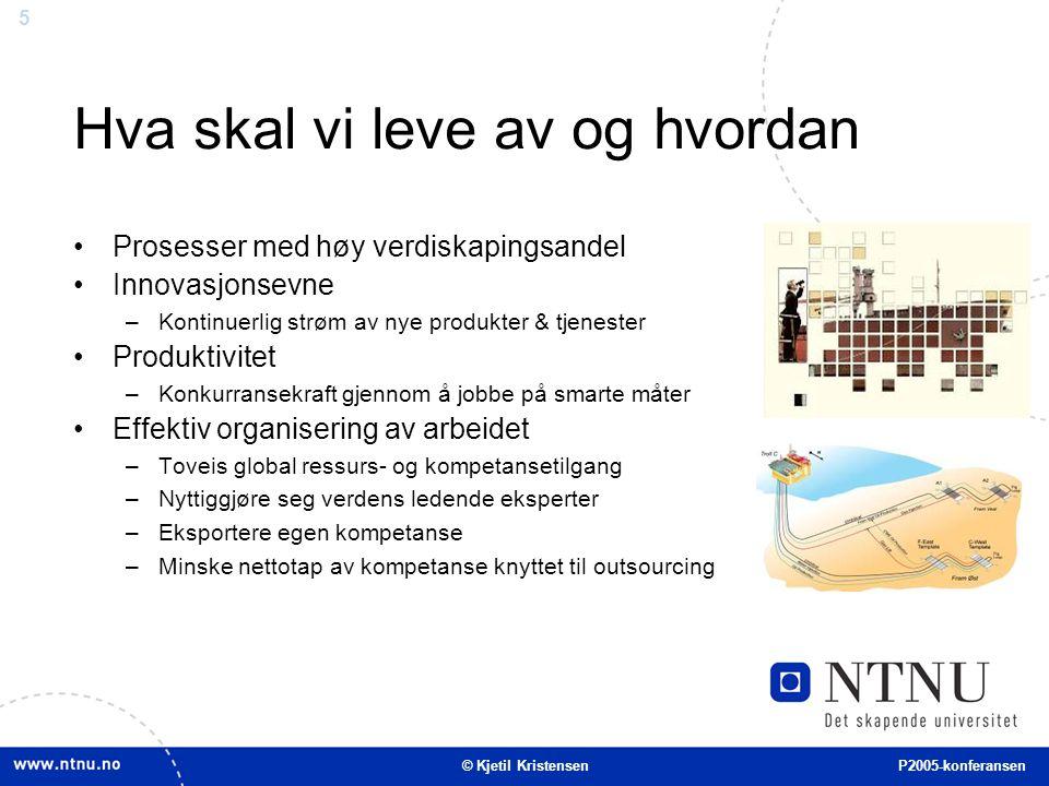 6 Utfordringer © Kjetil Kristensen P2005-konferansen