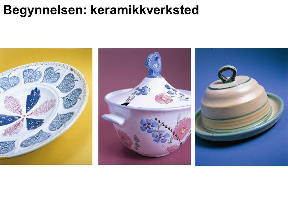 Begynnelsen: keramikkverksted