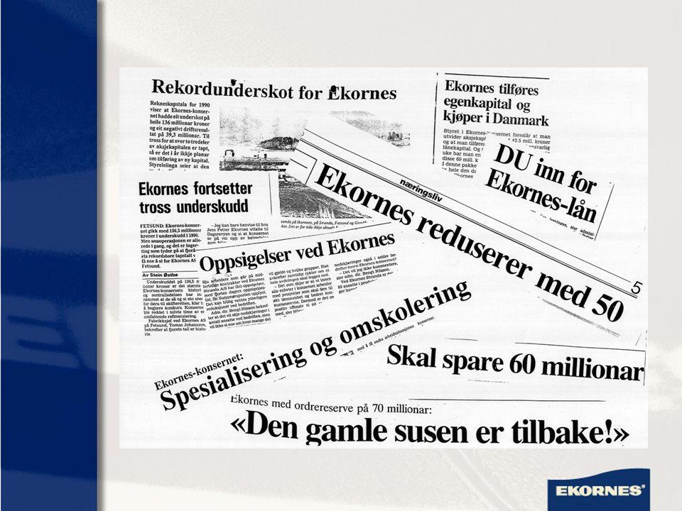 Strategivalg i 1991 Ekornes hadde tilgjengelig: -Medarbeidere -Kompetanse -Produksjonsanlegg -Produkt -Markedsapparat -Merkenavn