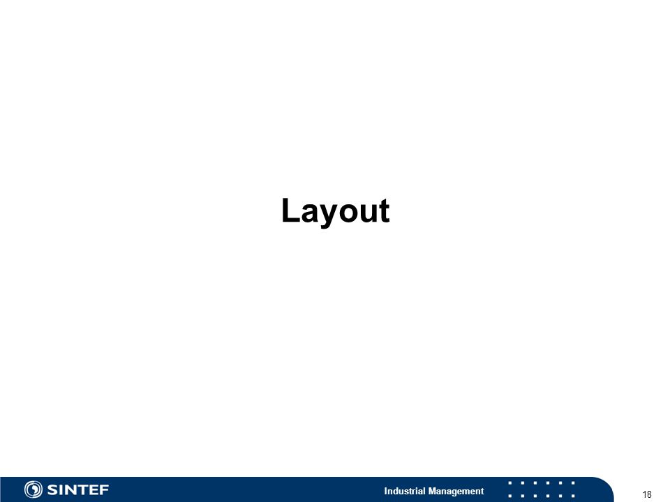 Industrial Management 18 Layout