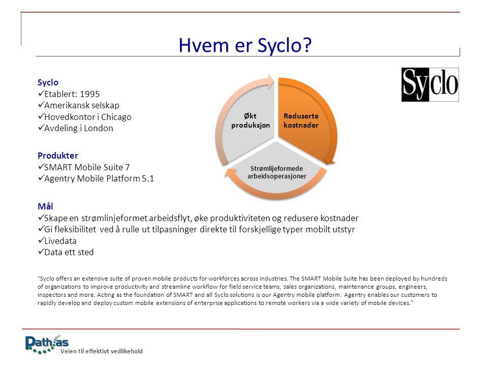 Veien til effektivt vedlikehold Hvem er Syclo.