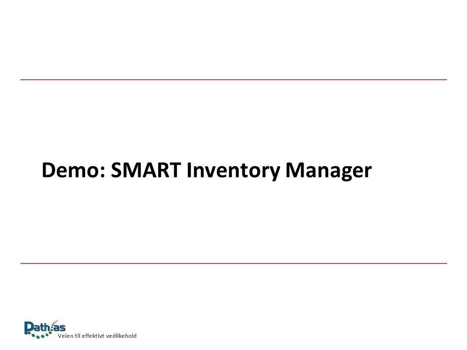 Demo: SMART Inventory Manager Veien til effektivt vedlikehold