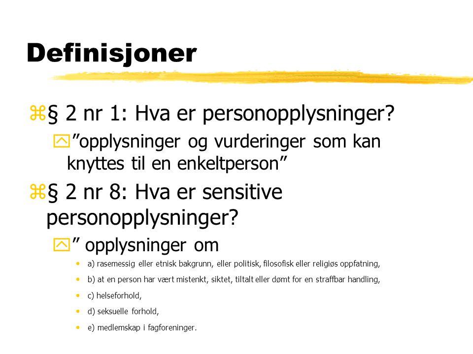 Definisjoner z§ 2 nr 1: Hva er personopplysninger.