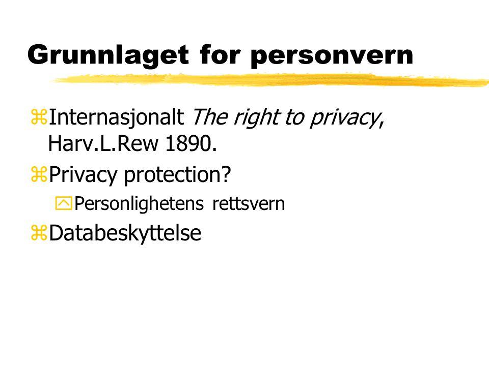 Personvern er et knippe interesser zDiskresjon zRiktig og fullstendig beslutningsgrunnlag zInnsyn zVern av privatlivets fred zBorgervennlig forvaltning zSårbar forvaltning zVern mot maktmisbruk og urimelig maktkontroll