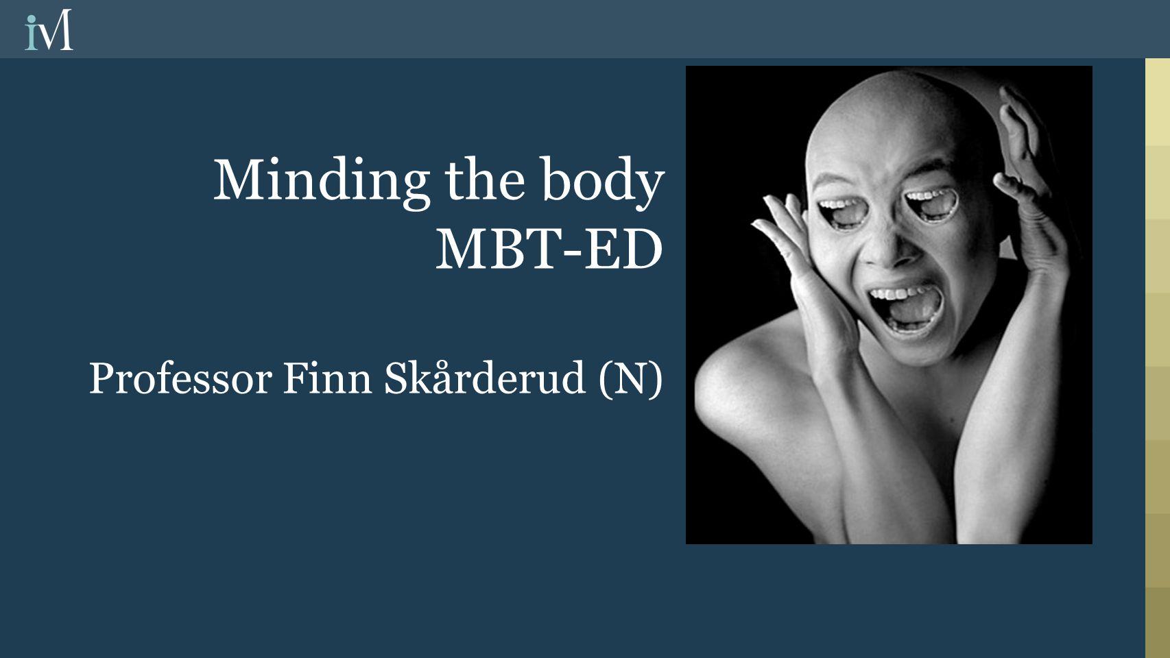 Sentrale elementer i mentaliseringsbasert terapi  Kombinasjonsbehandling  Pedagogisk arbeid  Felles formulering om mål og metode i behandlingen.