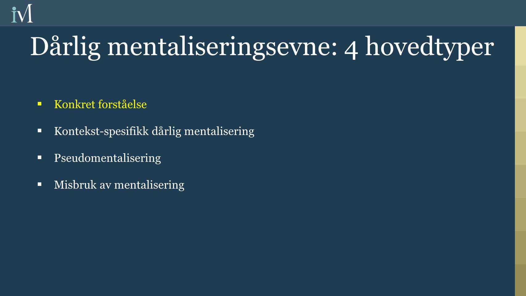 Diagnoses Axis IDepression (n=72) Anxiety (n=44) Substance Abuse (n=37) Eating disorder (n=14) 3.8 (1.7)3.5(1.8)3.4(1.8)2.8 (1.7)* Axis IINo Axis II (n=23) BPD(DSM)Antisocial or Paranoid (n=22) Other (n=38) 4.3 (1.7)*2.7 (1.6)***3.9 (1.8)3.3 (1.7) Reflekterende funksjon The Cassel hospital study (Fonagy et al., 1996)