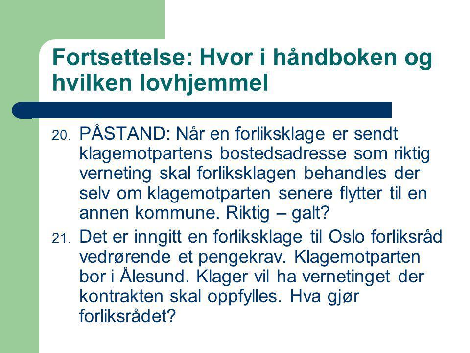 Fortsettelse: Hvor i håndboken og hvilken lovhjemmel 20.