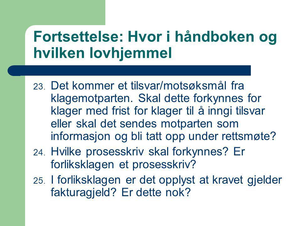 Fortsettelse: Hvor i håndboken og hvilken lovhjemmel 23.