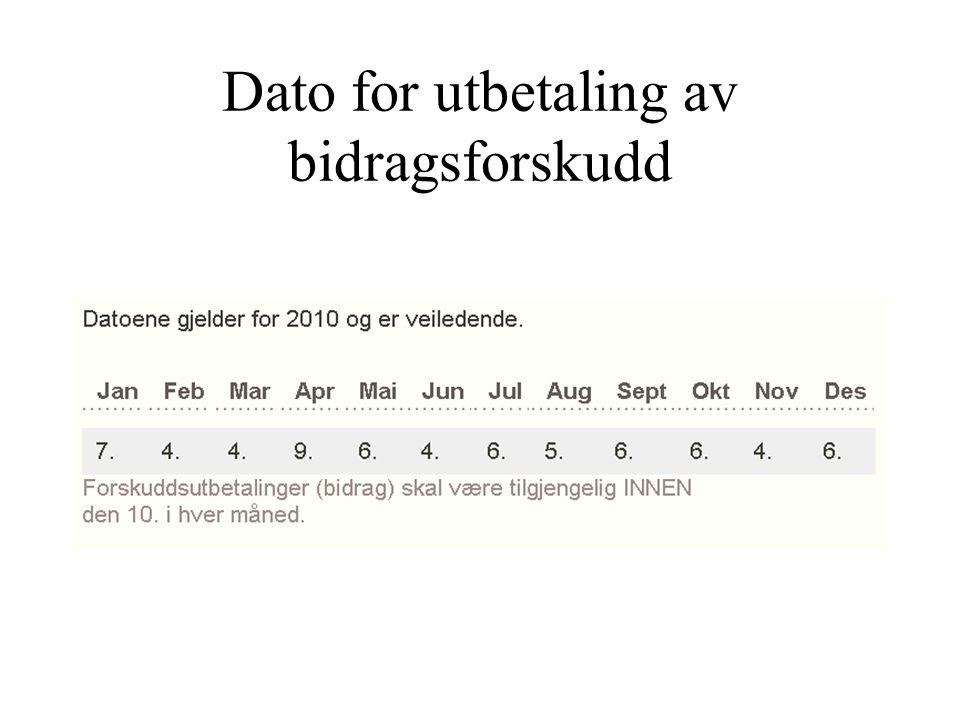 Dato for utbetaling av bidragsforskudd