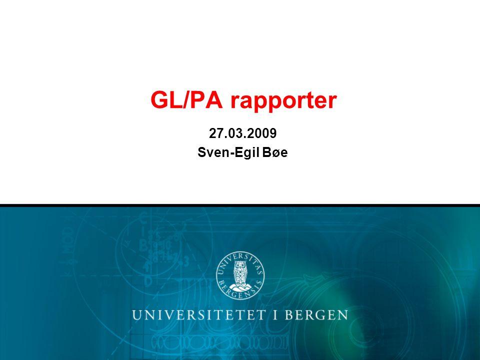 GL/PA rapporter 27.03.2009 Sven-Egil Bøe