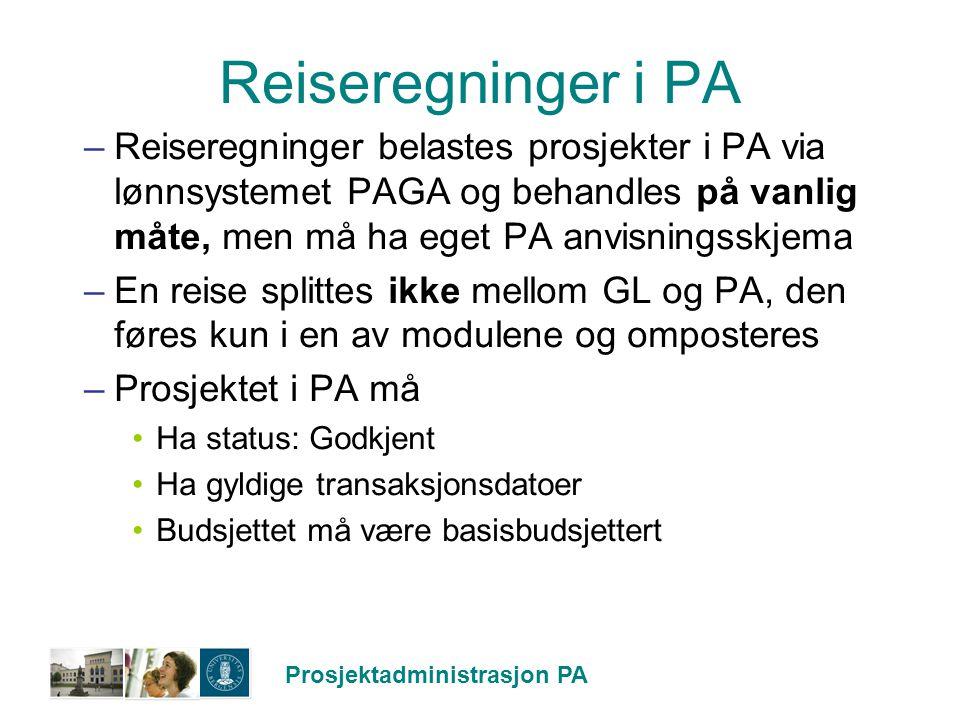 Prosjektadministrasjon PA Reiseregninger i PA –Reiseregninger belastes prosjekter i PA via lønnsystemet PAGA og behandles på vanlig måte, men må ha eg