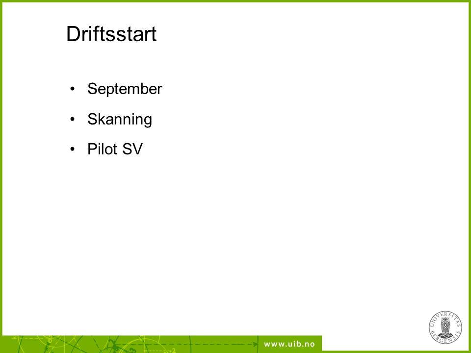 Driftsstart September Skanning Pilot SV