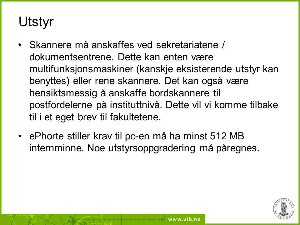 Utstyr Skannere må anskaffes ved sekretariatene / dokumentsentrene.
