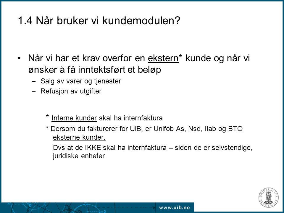 2.3 forts Fakturahodet Valuta: Velg aktuell valuta.