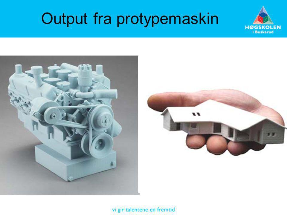 Output fra protypemaskin