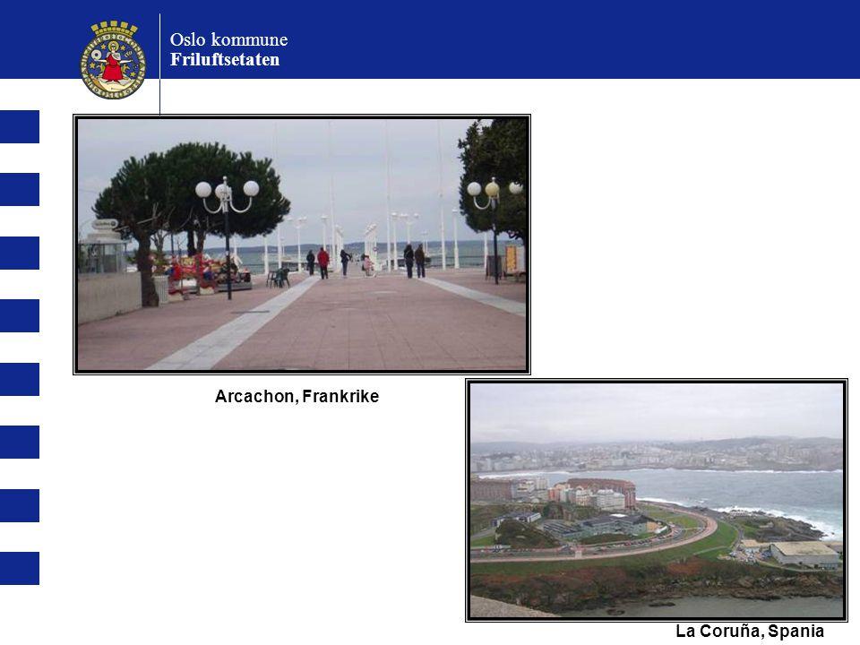 Oslo kommune Friluftsetaten Arcachon, Frankrike La Coruña, Spania
