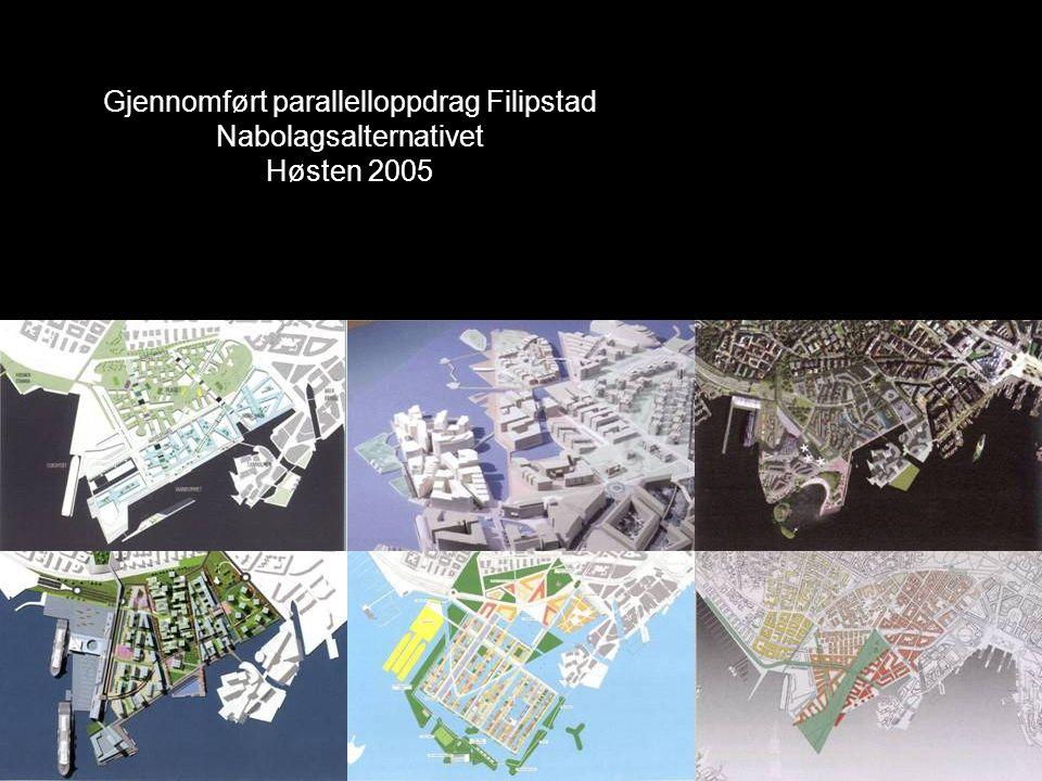 Gjennomført parallelloppdrag Filipstad Nabolagsalternativet Høsten 2005