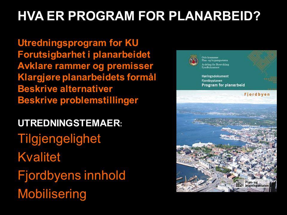 Utredningsprogram for KU Forutsigbarhet i planarbeidet Avklare rammer og premisser Klargjøre planarbeidets formål Beskrive alternativer Beskrive probl