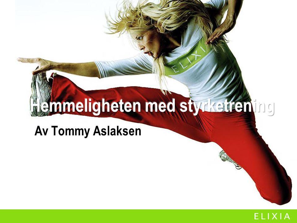 Av Tommy Aslaksen