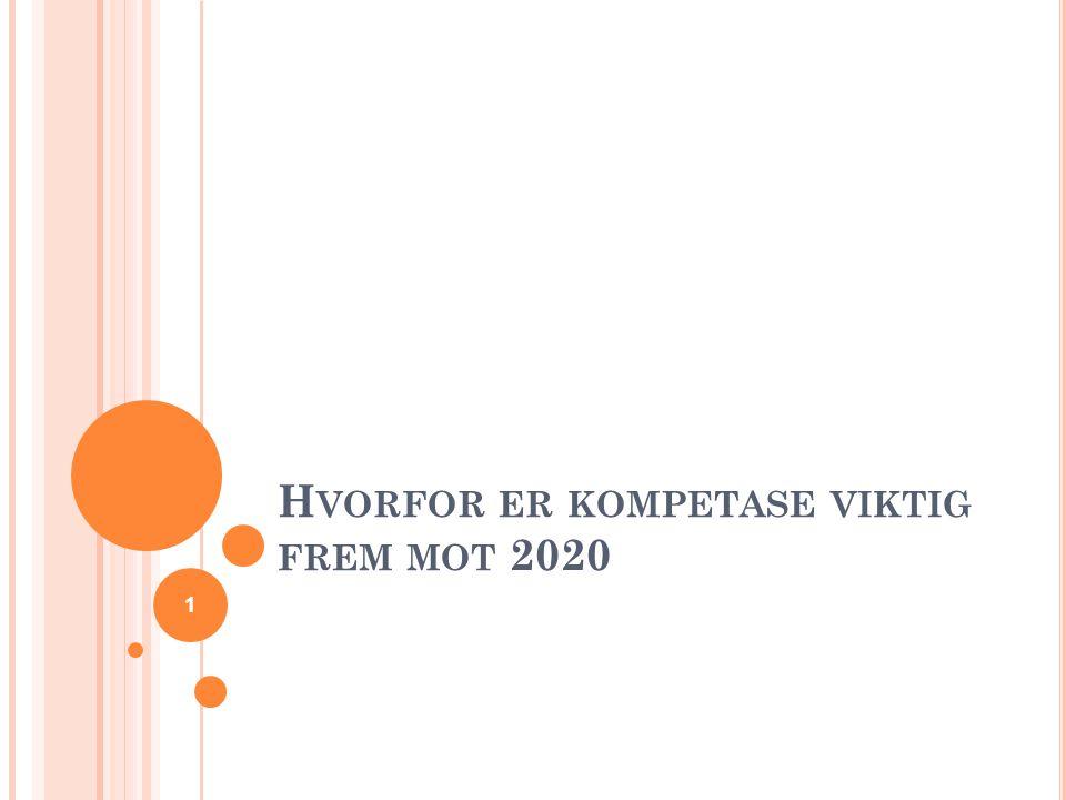 H VORFOR ER KOMPETASE VIKTIG FREM MOT 2020 1