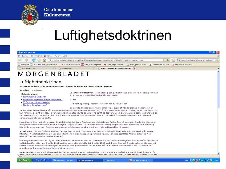 Oslo kommune Kulturetaten Luftighetsdoktrinen